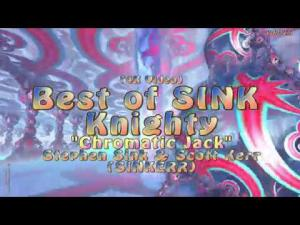"(4K) Best of SINK Knighty--""Chromatic Jack"" (SINKERR)--3D Fractals & Music"